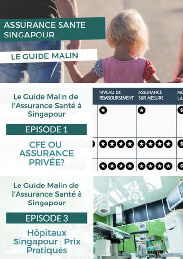 Guide Malin Assurance Santé Singapour